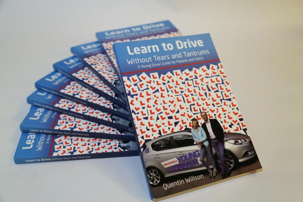 Quentin Willsons book Learn to Drive without Tears and Tantrums has been published by Young Driver